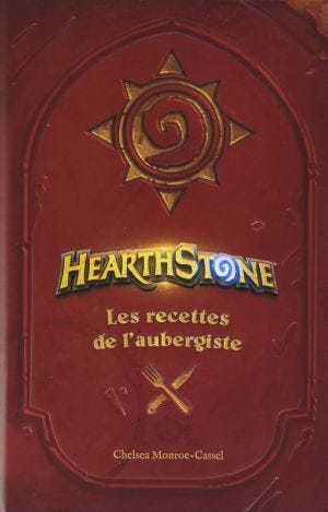 THE OFFICIAL COOKBOOK - HEARTHSTONE N.2