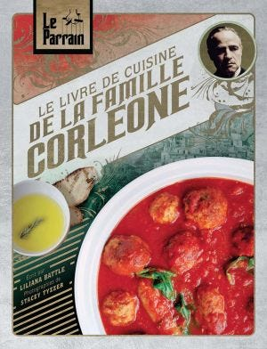 THE OFFICIAL COOKBOOK - LE PARRAIN: LE LIVRE DE CUISINE DE L