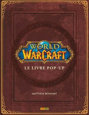 WORLD OF WARCRAFT: POP UP BOOK 2019