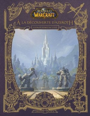 WORLD OF WARCRAFT: EXPLORING AZEROTH - EASTERN KINGDOM