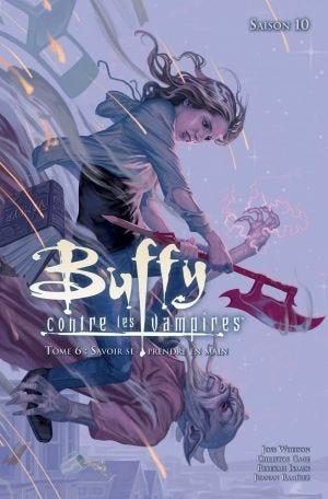 Buffy contre les vampires - Saison 10 T06