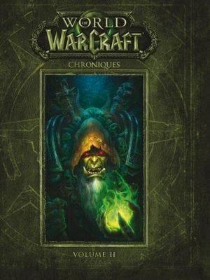 World of Warcraft : Les chroniques 2