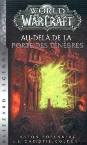 WORLD OF WARCRAFT AU-DELA DE LA PORTE DES TENEBRES POCHE NED
